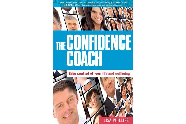 The Confidence Coach - Take Control of Your Life and Wellbeing
