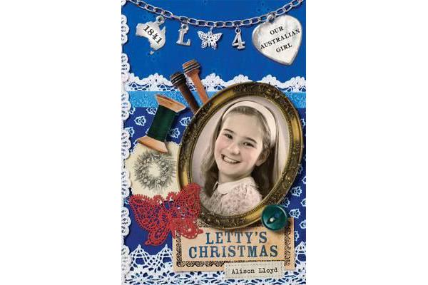 Our Australian Girl - Letty's Christmas (Book 4)