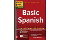 Practice Makes Perfect Basic Spanish, Second Edition - (Beginner) 325 Exercises + Online Flashcard App + 75-minutes of Streaming Audio