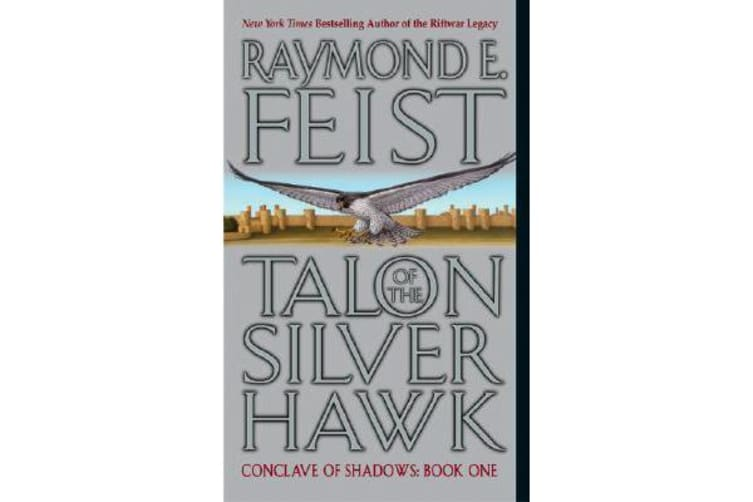 Talon of the Silver Hawk - Conclave of Shadows: Book One