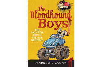 The Bloodhound Boys - The Monster Truck Tremor Dilemma