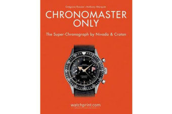 Chronomaster Only - The Super-Chronograph by Nivada & Croton