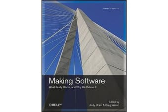 Making Software - What Really Works, and Why We Believe it