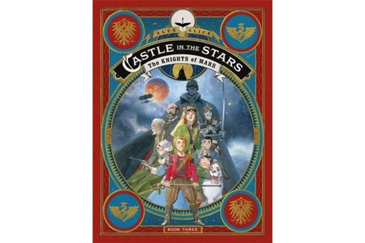 Castle in the Stars - The Knights of Mars