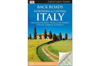DK Eyewitness Back Roads Northern and Central Italy