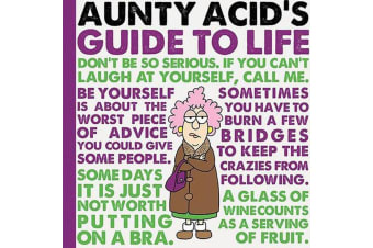 Aunty Acid Guide To Life Book