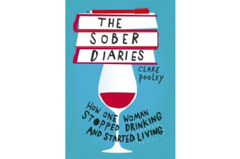 The Sober Diaries - How one woman stopped drinking and started living