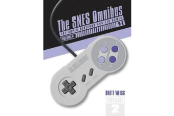 SNES Omnibus - The Super Nintendo and Its Games, Vol. 2 (N-Z)
