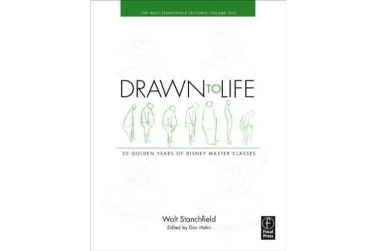 Drawn to Life: 20 Golden Years of Disney Master Classes - Volume 1: The Walt Stanchfield Lectures