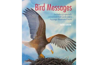 Bird Messages - Includes 52 Specially Commissioned Cards and a 64-Page Illustrated Book