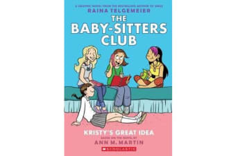 Baby-Sitters Club Graphix - #1 Kristy's Great Idea