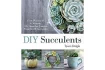DIY Succulents - From Placecards to Wreaths, 35+ Ideas for Creative Projects with Succulents