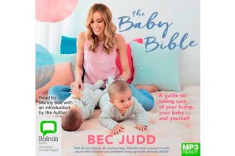 The Baby Bible - A guide to taking care of your bump, your baby and yourself