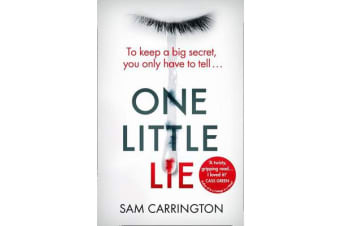 One Little Lie - From the Best Selling Author Comes a New Crime Thriller Book for 2018
