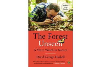 The Forest Unseen - A Year's Watch in Nature