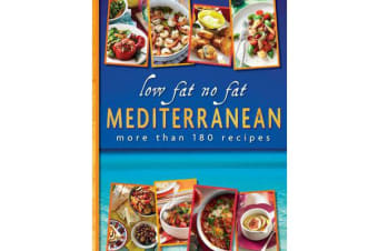 Low Fat No Fat Mediterranean - more than 180 recipes