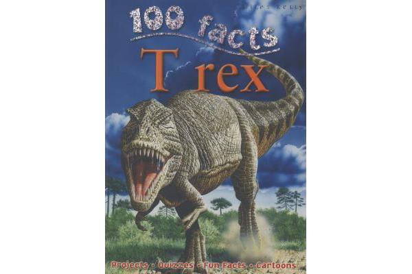 Image of 100 Facts - T Rex