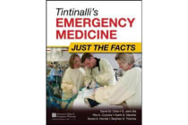 Tintinalli's Emergency Medicine - Just the Facts, Third Edition
