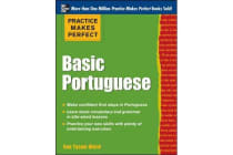 Practice Makes Perfect Basic Portuguese - With 190 Exercises