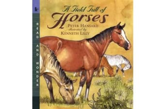 A Field Full of Horses - Read and Wonder