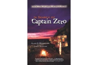 In Search of Captain Zero - A Surfers Road Trip Beyond the End of the Road