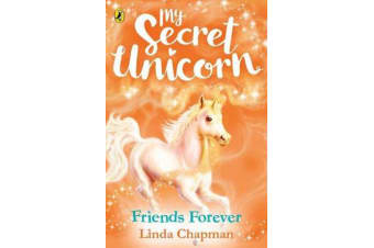 My Secret Unicorn - Friends Forever