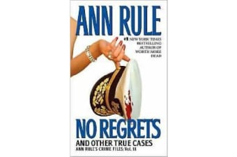 No Regrets - And Other True Cases