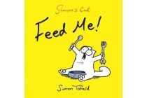 Feed Me! - A Simon's Cat Book
