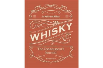 Whisky - The Connoisseur's Journal