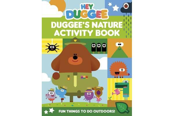 Hey Duggee - Duggee's Nature Activity Book