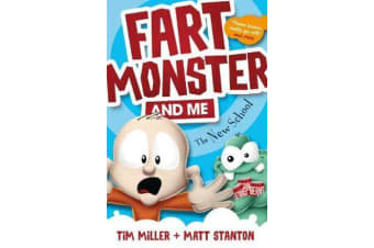 Fart Monster and Me - The New School (Fart Monster and Me, #2)