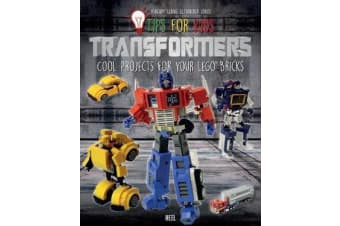 Tips for Kids: Transformers - Cool Projects for Your LEGO (R) Bricks