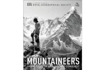 Mountaineers - Great tales of bravery and conquest