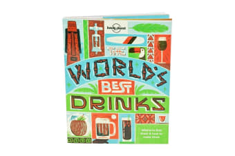 The Lonely Planet Book Of World`s Best Drinks