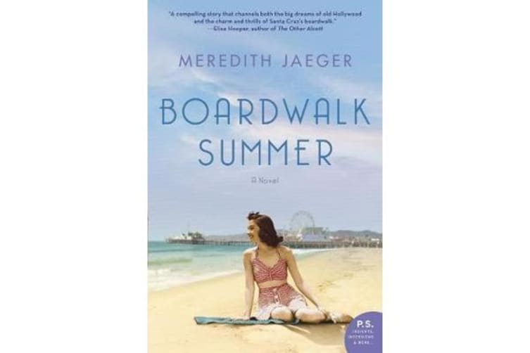Boardwalk Summer - A Novel