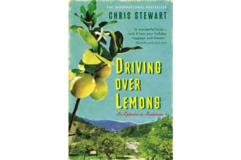 Driving Over Lemons - An Optimist in Andalucia