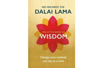 The Little Book of Wisdom - Change Your Outlook One Day at a Time