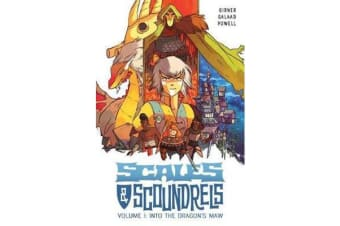 Scales & Scoundrels Volume 1 - Into the Dragon's Maw