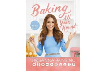 Baking All Year Round - From the author of The Nerdy Nummies Cookbook