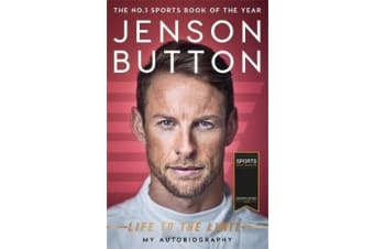 Jenson Button: Life to the Limit - My Autobiography