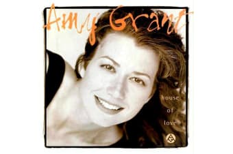 Amy Grant – House Of Love PRE-OWNED CD: DISC EXCELLENT