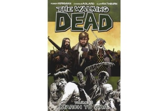 The Walking Dead Volume 19 - March to War