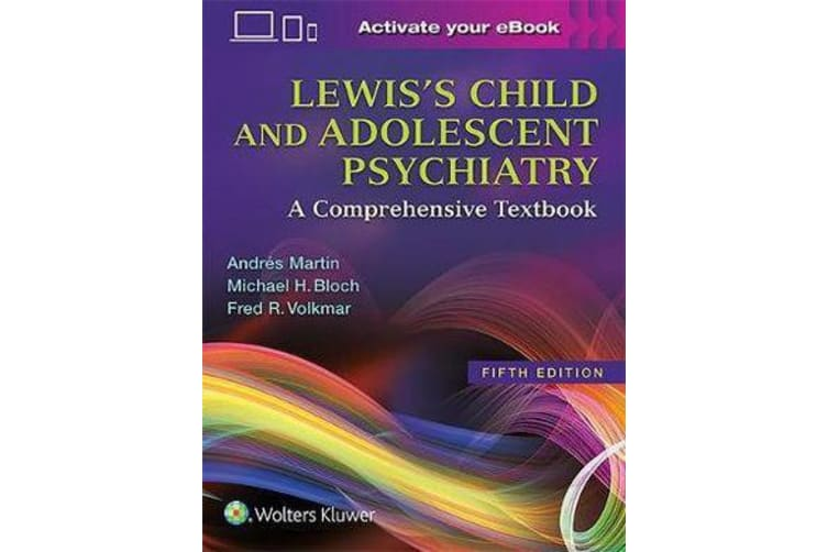 Lewis's Child and Adolescent Psychiatry - A Comprehensive Textbook