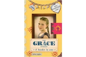 Our Australian Girl - The Grace Stories