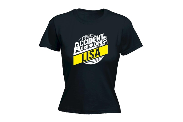 123T Funny Tee - Lisa In Case Of Accident Or Drunkenness - (Large Black Womens T Shirt)