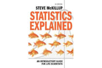 Statistics Explained - An Introductory Guide for Life Scientists