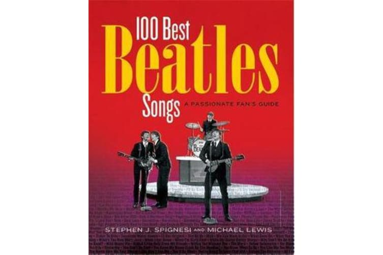 100 Best Beatles Songs - A Passionate Fan's Guide