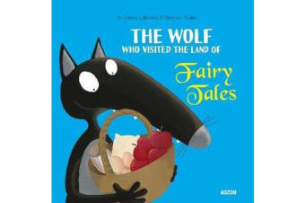 Wolf Who Visited the Land of Fairy Tales