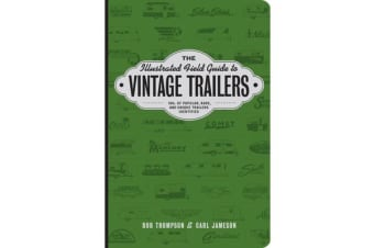Illustrated Field Guide to Vintage Trail
