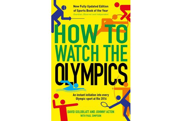 How to Watch the Olympics - An Instant Initiation into Every Sport at Rio 2016